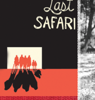 LIZ GILBERT: Broken Spears & The Last Safari : NOMAD OF THE WEEK