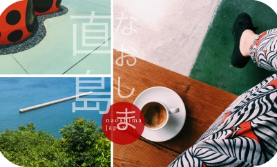 TRAVEL: NAOSHIMA, JAPAN DESTINATION GUIDE by Lessa Chung