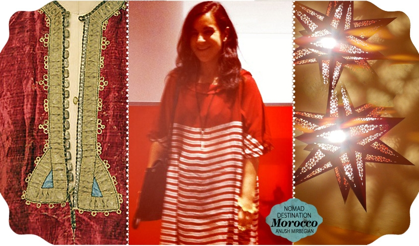 DESTINATION GUIDE: MOROCCO by ANUSH MIRBEGIAN